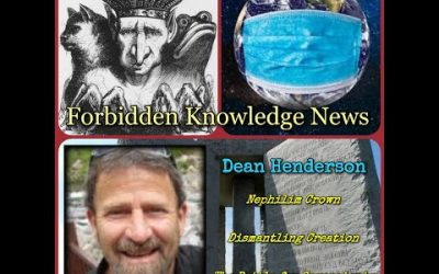 Nephilim Crown/Dismantling Creation/The Battle for Sovereignty with Dean Henderson