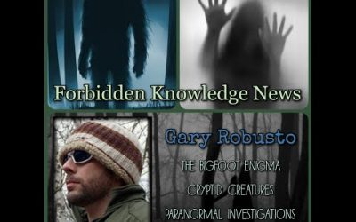 The Bigfoot Enigma/Cryptid Creatures/Paranormal Investigations with Gary Robusto