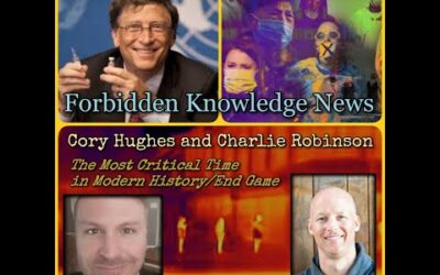 The Most Critical Time in Modern History/End Game with Cory Hughes and Charlie Robinson