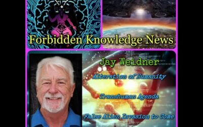 Alteration of Humanity/Transhuman Agenda/False Alien Invasion to Come with Jay Weidner