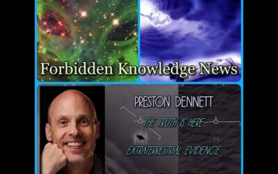 The Truth is Here/Extraterrestrial Evidence/Astral Travel with Preston Dennett
