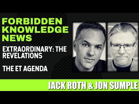 extraordinary the revelations the et agenda with jack roth and jon sumple